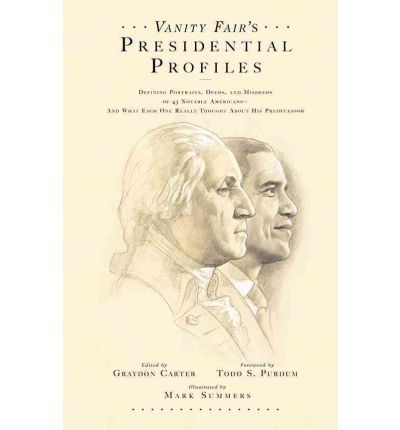 """Vanity Fair's"" Presidential Profiles"