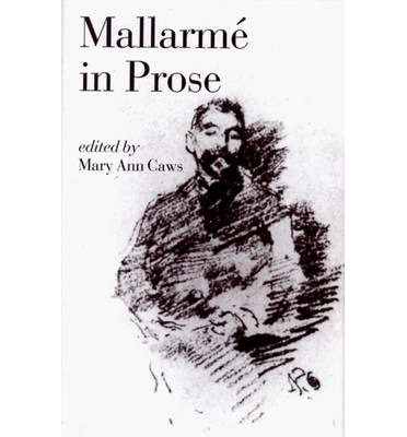 mallarme selected prose poems essays and letters Get this from a library selected prose poems, essays, & letters [stéphane mallarmé.