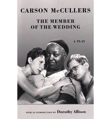 carson mccullers the member of the London — it's one of the ongoing joys of covering the theater in london to note the degree to which the british like to excavate and re-examine the american repertoire where else but the.