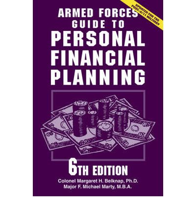 Armed Forces Guide to Personal Financial Planning  Paperback   Jan 01, 2007  ...
