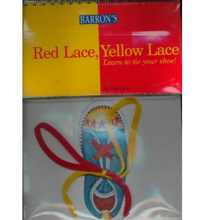 Red Lace, Yellow Lace: Learn to Tie Your Shoe!