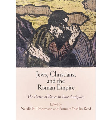 Jews, Christians, and the Roman Empire