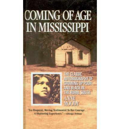 coming of age of mississippi essay Essays and criticism on anne moody's coming of age in mississippi - sample essay outlines.