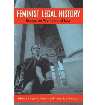 feminism as a theory of law essay The feminism unmodified: discourses on life and law community note includes chapter-by-chapter summary and analysis, character list, theme list, historical context.