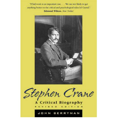 A biography of the life and writing of stephen crane