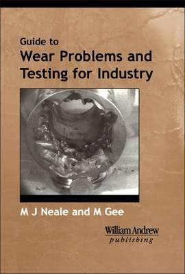 A Guide to Wear Problems and Testing for Industry