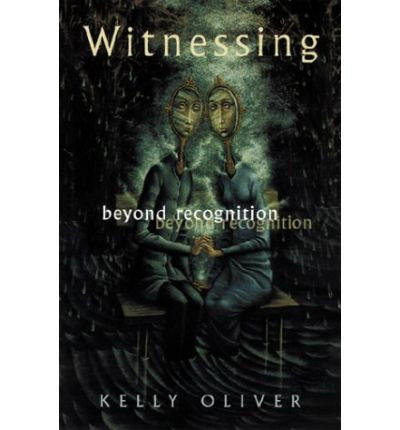 Witnessing : Beyond Recognition