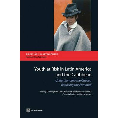 Youth at risk in latin america and the caribbean understanding the
