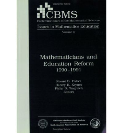 Mathematicians and Education Reform 1990-1991
