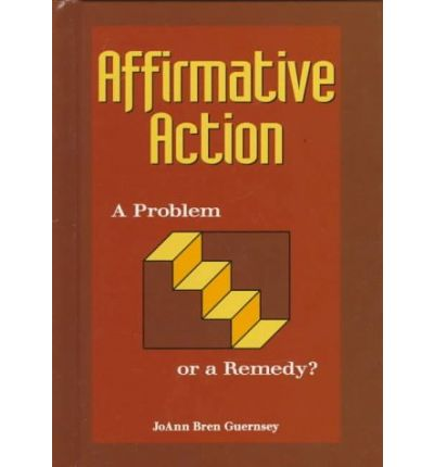 An analysis of the affirmative action and its effects in the united states