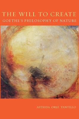 Download di jar per ebook mobile The Will to Create : Goethes Philosophy of Nature in Italian CHM by Astrida Orle Tantillo