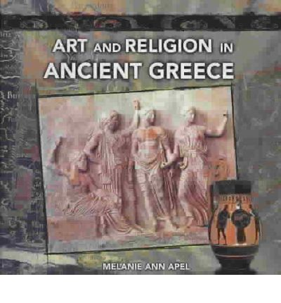 Art and Religion in Ancient Greece