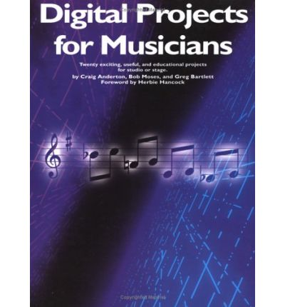 Digital Projects for Musicians