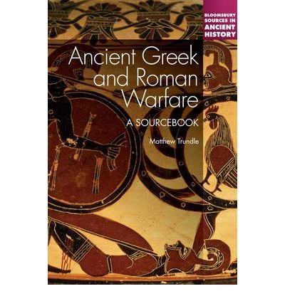 Ancient Greek and Roman Warfare