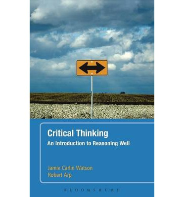 introduction to logic and critical thinking download Download past episodes or subscribe to future episodes of critical reasoning for beginners by oxford university for free three of a six-part series on critical reasoning in this lecture we will focus on how to identify and analyse arguments, and how to set arguments out logic book-style to make them easier to evaluate.