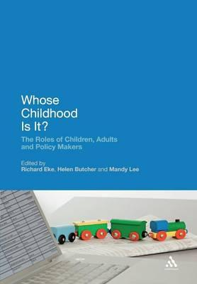 Book to download in pdf Whose Childhood is It? : The Roles of Children, Adults and Policy Makers in het Nederlands CHM