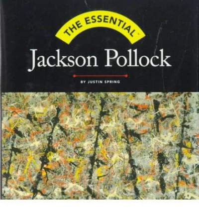 the essential jackson pollock Jackson pollock: jackson pollock he believed that art derived from the unconscious, saw himself as the essential subject of his painting.