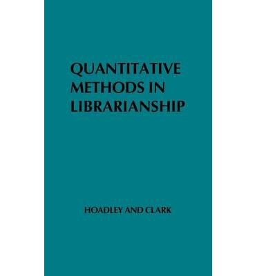 Quantitative Methods in Librarianship
