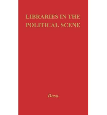Libraries in the Political Scene