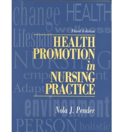 health promotion in nursing practice essay Health education, health promotion, and health: what do these definitions have to do with nursing bonnie raingruber objectives at the conclusion of this chapter, the student will be able to.