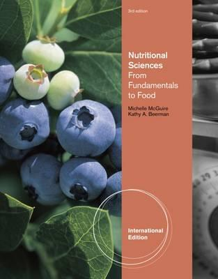 Nutritional Sciences : From Fundamentals to Food