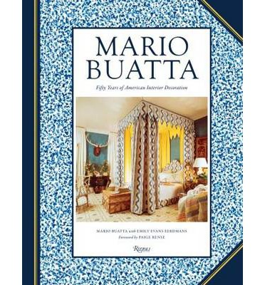 Mario Buatta : Fifty Years of American Interior Decoration