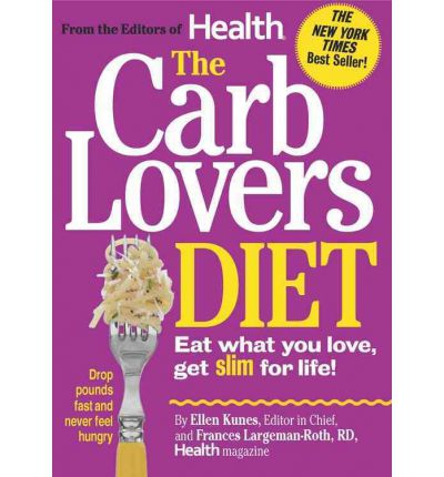 The Carblovers Diet : Eat What You Love, Get Slim for Life!