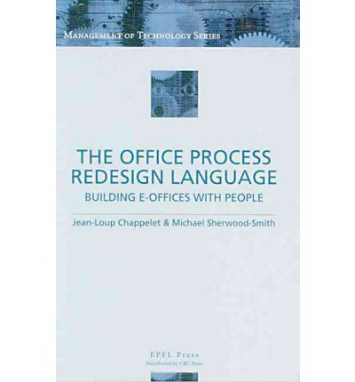 The Office Process Redesign Language Jean Loup Chappelet