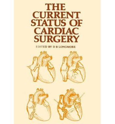 The Current Status of Cardiac Surgery