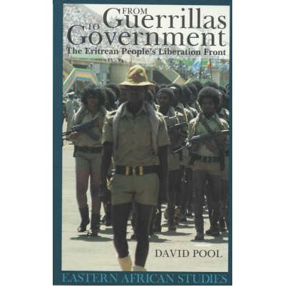 From Guerrillas to Government : The Eritrean Liberation Front
