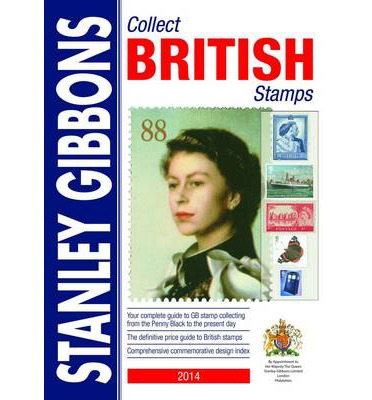 Stanley Gibbons 2014: Collect British Stamps