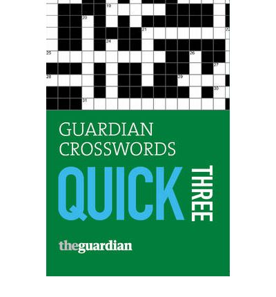 """Guardian"" Crosswords Quick Three: Bk. 3"