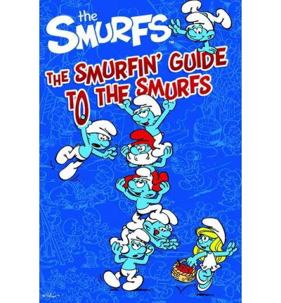 Read online books for free without downloading The Smurfin Guide to the Smurfs by - PDF iBook PDB