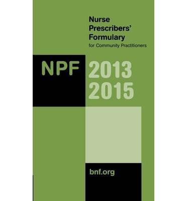 Nurse Prescribers' Formulary 2013-2015