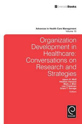 Organization Development in Healthcare