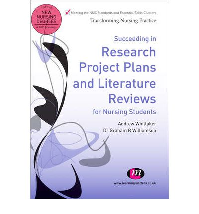 Succeeding in Research Project Plans and Literature Reviews for Nursing Students