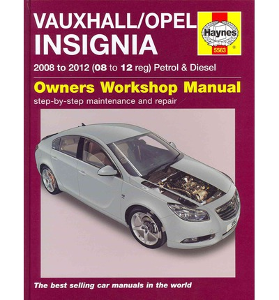 vauxhall opel insignia petrol diesel service and repair manual john s mead 9780857335630. Black Bedroom Furniture Sets. Home Design Ideas