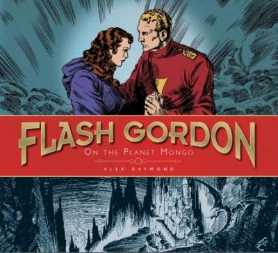 The Complete Flash Gordon Library: On the Planet Mongo v. 1