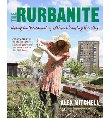 The Rurbanite : Living in the Country without Leaving the City