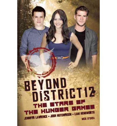 Beyond District 12 : the Stars of The Hunger Games