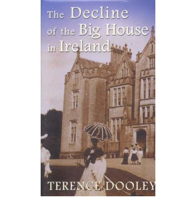 The Decline of the Big House in Ireland