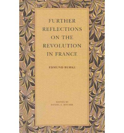 reflections of the french revolution Reflections on the revolution in france is now widely regarded as a classic statement of conservative political thought, and is one of the eighteenth century's.