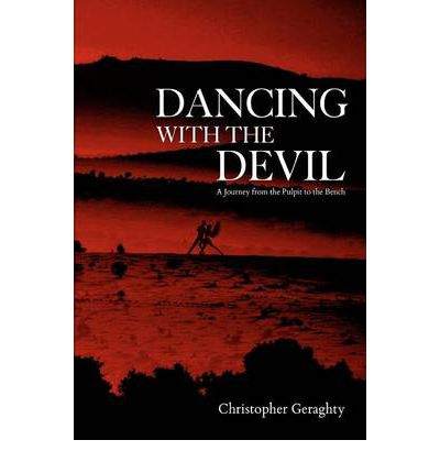 Dancing with the Devil: A Journey from the Pulpit to the Bench