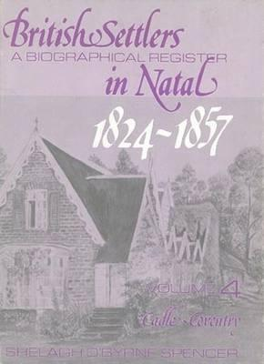 Download from library British Settlers in Natal: Vol 4 : A Biographical Register 0869805436 en español RTF by Shelagh O'Byrne Spencer