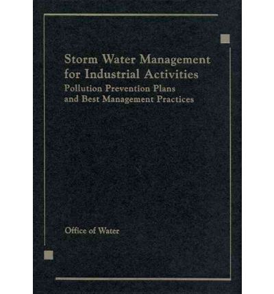 best management practice for storm water pollution Best management practices for storm water discharges associated with industrial activities guidance for reducing or eliminating pollutants in storm water discharges.