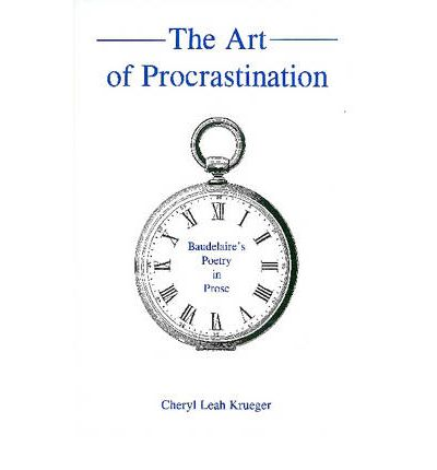 the art of procrastination essay In 1995, the philosophy professor john perry wrote an essay entitled structured procrastination, about harnessing the power of procrastination to get things done finally, he's got around to.
