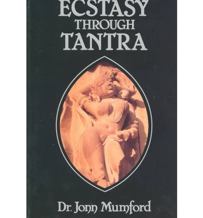 Ecstasy Through Tantra