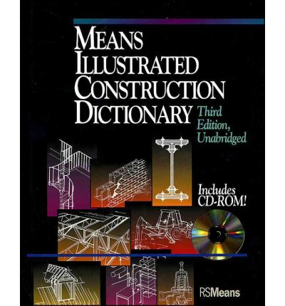 Means Illustrated Construction Dictionary : Includes CD-ROM!