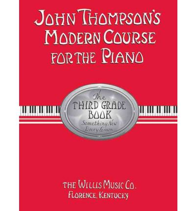 John Thompson's Modern Course for the Piano - Third Grade (Book Only)