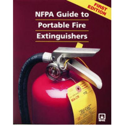 NFPA Guide to Portable Fire Extinguishers